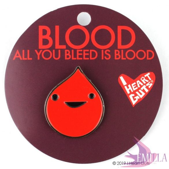 Vércsepp kitűző - All You Bleed is Blood